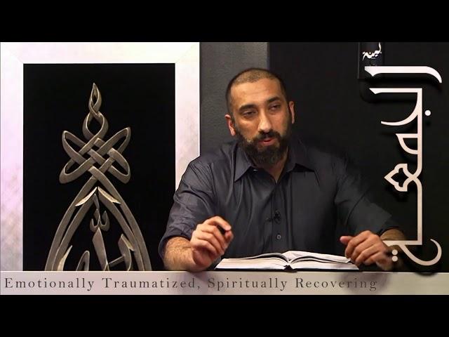 Nauman Ali Khan Khutbah: Emotionally Traumatized, Spiritually Recovering