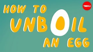How to unboil an egg - Eleanor Nelsen