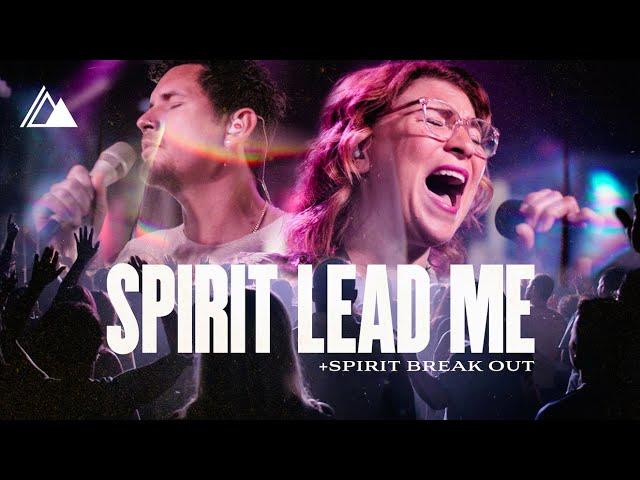 Spirit Lead Me/Spirit Break Out [Live]   Influence Music & Michael Ketterer feat. Kim Walker Smith
