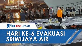 Hari ke-6, Enam Korban Sriwijaya Air SJ182 Kembali Teridentifikasi hingga Tim Kesulitan Cari CVR