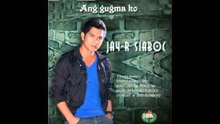 ang gugma ko minus one by jay-r siaboc