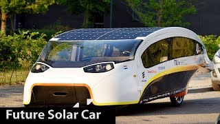 Top 7 Solar Cars (Eco Friendly Cars) - Future Cars That Will Be Available In Future.