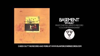 Basement - Spoiled (Official Audio)