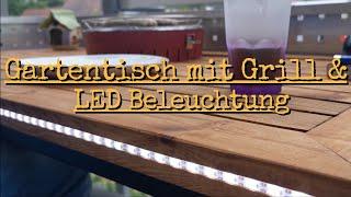 Gartentisch mit Grill und LED Beleuchtung | Designer Gartentisch selbst bauen  Teil 1
