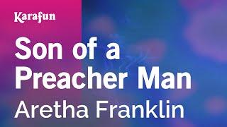 Karaoke Son of a Preacher Man - Aretha Franklin *