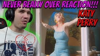 Katy Perry- Never Really Over REACTION!!