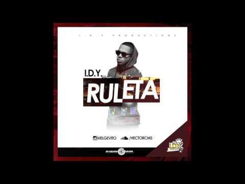 I.D.Y. - Ruleta Freestyle (Prod. By Superstaar Beats)