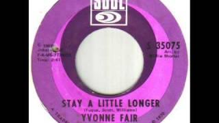 Yvonne Fair Stay A Little Longer