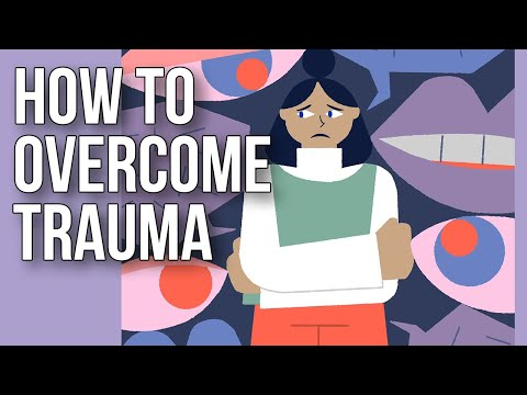 The School of Life: How to Overcome Trauma
