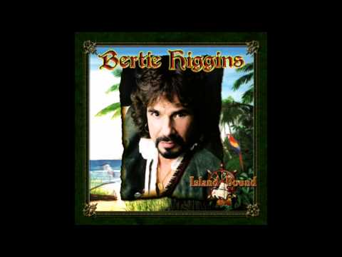 Bertie Higgins - My Tropical Vacation