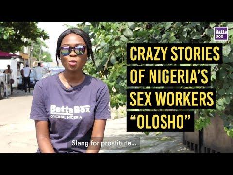 "Crazy Stories of Nigeria's Sex Workers ""Olosho"""