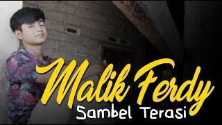 Download lagu Malik Ferdy Sambel Terasi Pop Version Mp3