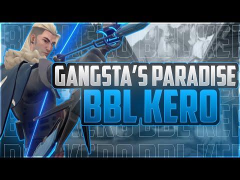 BBL Kero | Gangsta's Paradise