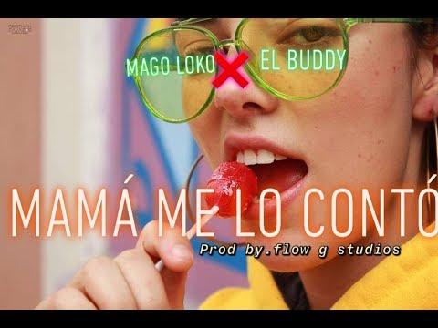 Mama Me Lo Conto   Mago Loko ❌ El Buddy   Prod  Flow G