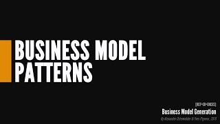 Business Model Patterns video