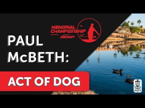 Paul McBeth: Act of Dog
