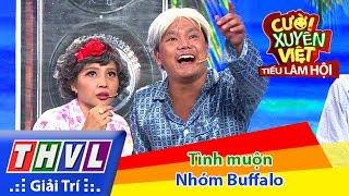 THVL | Cười xuyên Việt - Tiếu lâm hội | Tập 9: Tình muộn - Nhóm Buffalo