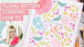 FLORAL PATTERN STAMPING HOW TO - DIY BIRTHDAY CARD - Easy Handmade Cards