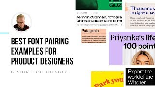 Best Font Pairing Examples For Product Designers - Design Tool Tuesday, Ep45
