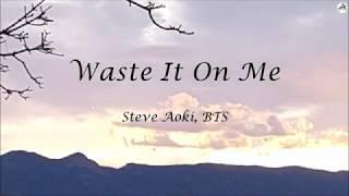 Waste It On Me   KARAOKE   Steve Aoki & BTS