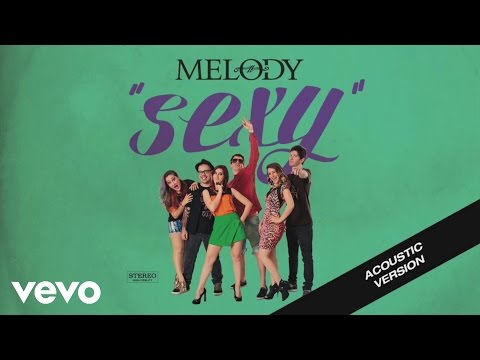 Melody Sixz - Sexy (Acústico) (Pseudovideo)