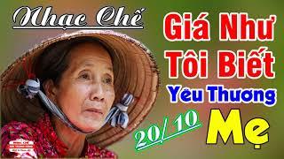 Nhạc Chế Mừng 20/10   Giá Như Tôi Biết Yêu Thương Mẹ   Tặng Mẹ 20/10
