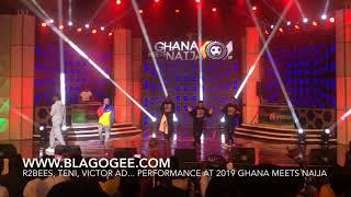 R2Bees, Teni, Victor AD, Wande Coal Epic Performance At 2019 Ghana Meets Naija