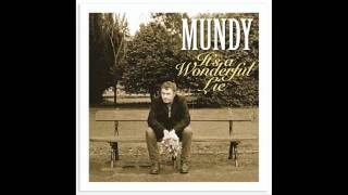 Mundy   It's a Wonderful Lie