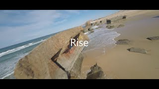Rise - Fpv Cinematic