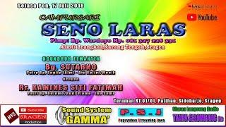 LIVE STREAMING CAMPURSARI SENO LARAS // SOUND SYSTEM GAMMA // HVS SRAGEN HD / FULL HD