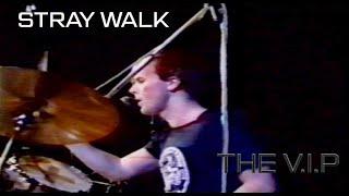 Video STRAY WALK © 1981 THE V.I.P™ (Prague Live 28.2.1990)