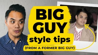 Fashion For Big Guys: 5 Big Guy Style Tips (from A Former Big Guy!) • Effortless Gent