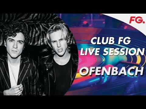 OFENBACH   CLUB FG   LIVE DJ MIX   RADIO FG