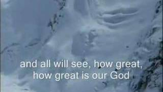 Chris Tomlin How Great is Our God Worship Video with Lyrics