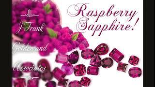 Lively, Lush Raspberry Sapphires