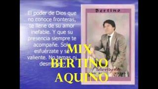 MIX DE BERTINO AQUINO