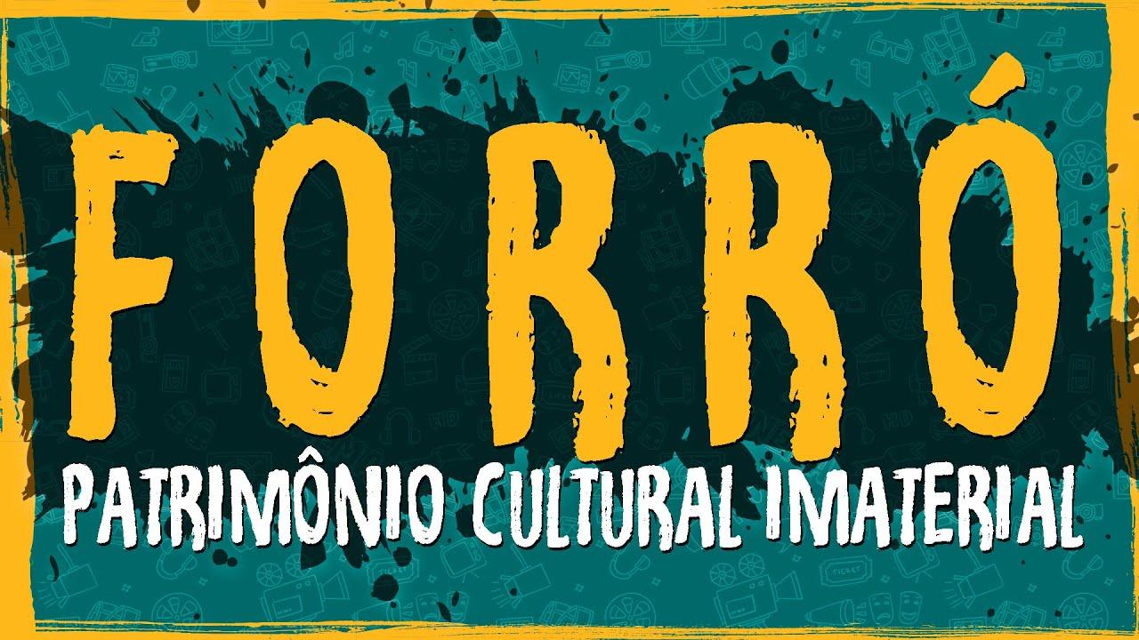 Forró – Patrimônio Cultural Imaterial