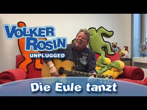 Die Eule tanzt - Volker Rosin UNPLUGGED | Kinderlieder