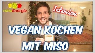 Vegan kochen mit Miso: Interview mit dem Miso-Peter