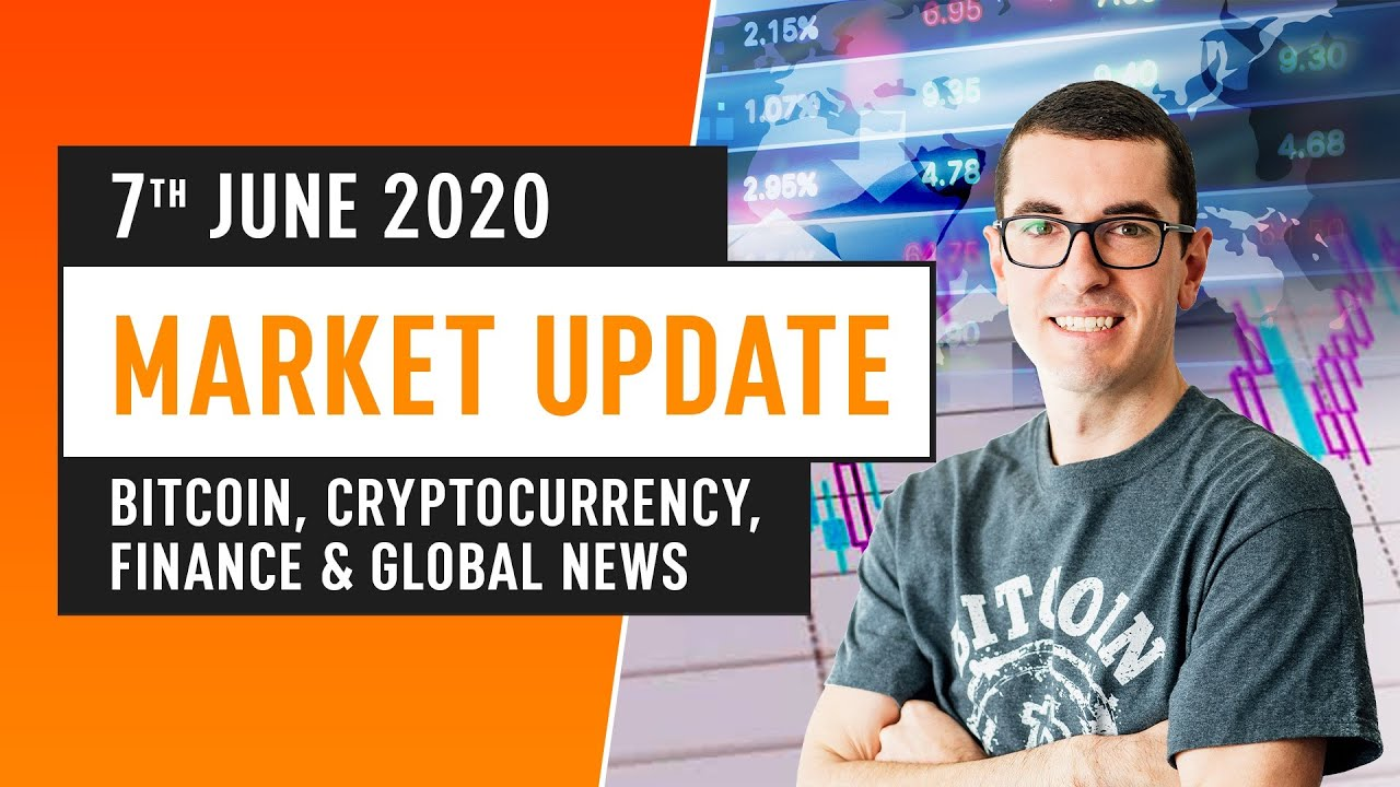 Bitcoin, Cryptocurrency, Financing & Global News – June 7th 2020