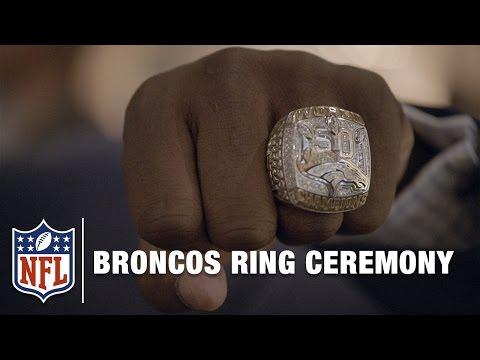 Broncos Super Bowl 50 Ring Ceremony | NFL Films Presents