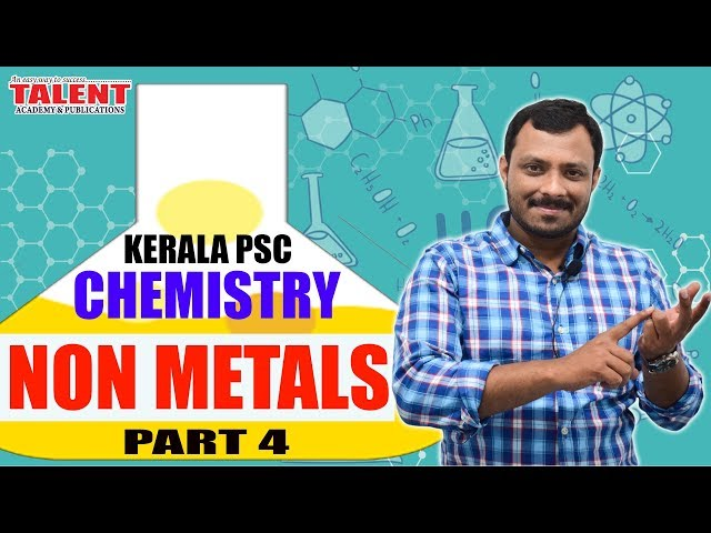 Kerala PSC Chemistry for Univeristy Assistant (Non Metals) Part-4 | Degree Level | Talent Academy