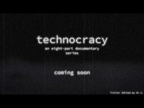 Technocracy trailer