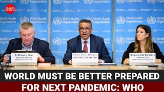 World must be better prepared for next pandemic: WHO  IMAGES, GIF, ANIMATED GIF, WALLPAPER, STICKER FOR WHATSAPP & FACEBOOK