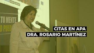Cómo Redactar Citas En APA - Dra. Rosario Martínez