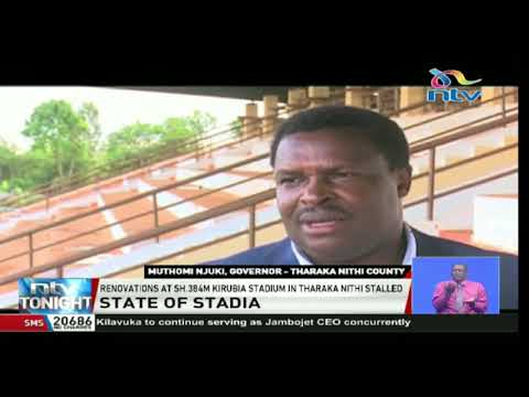 Renovations at KSh. 384M Kirubia stadium in Tharaka Nithi stalled