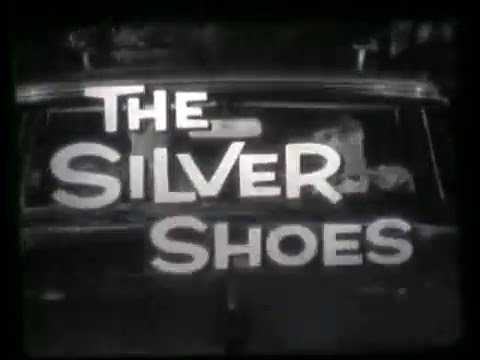 The Silver Shoes (part 1)