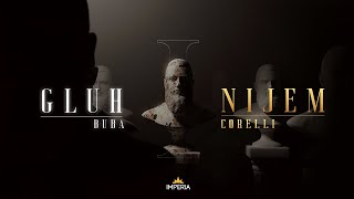 Buba Corelli - Gluh i Nijem (Official Video)