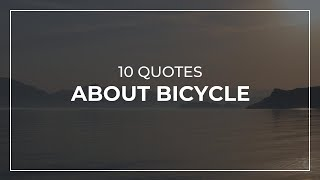 10 Quotes about Bicycle | Most Famous Quotes | Quotes for Whatsapp