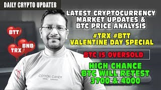 Bitcoin OVERSOLD - Will BTC Retest 4000 Again? Is TRX BTT a Good Investment before Valentine Day